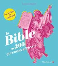 La Bible en 200 questions