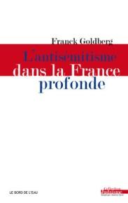 l'antismitisme dans la France Profonde
