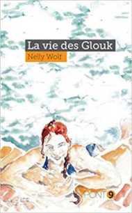 Vie des Glouk