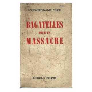 Bagatelles pour un massacre Céline3