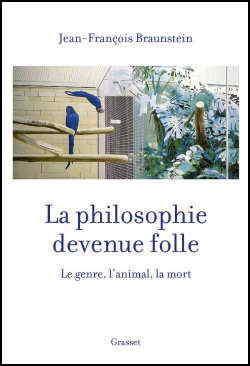 JF Braunstein Philosophie devenue folle.jpg